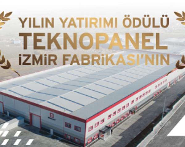 Investment of the Year Award Winner Teknopanel İzmir Factory