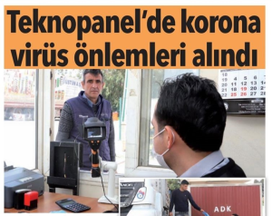 "Hürriyet Newspaper - ""Coronavirus Measures are Taken at Teknopanel."""