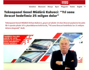 "Haberturk.com-""Our year-end exporting goal is 25 million dollar"""