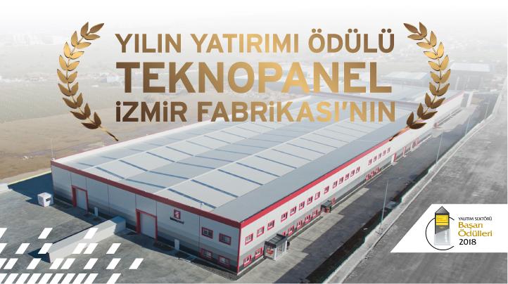 """Teknopanel İzmir Fabrika'sı """"Yılın Yatırımı"""" Ödülü ile taçlandırıldı."""